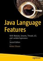 Java Language Features With Modules, Streams, Threads, I/O, and Lambda Expressions by Kishori Sharan