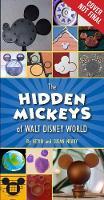 The Hidden Mickeys Of Walt Disney World by Kevin Neary, Susan Neary