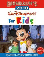 Birnbaum's 2018 Walt Disney World For Kids: The Official Guide by Birnbaum Guides