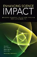 Enhancing Science Impact Bridging Research, Policy and Practice for Sustainability by Peat Leith, Kevin O'Toole, Marcus Haward, Brian Coffey