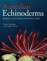 Australian Echinoderms Biology, Ecology and Evolution by Maria Byrne