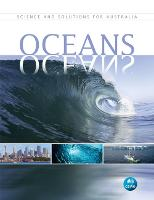 Oceans Science and Solutions for Australia by Bruce Mapstone