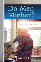 Do Men Mother? by Andrea Doucet
