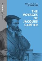 The Voyages of Jacques Cartier by Ramsay Cook