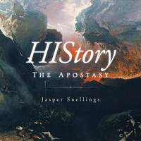History The Apostasy by Jasper Snellings