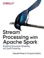 Learning Spark Streaming by Francois Garillot