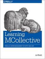 Learning Mcollective by Jo Rhett