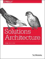 Solutions Architecture by Ted Malaska