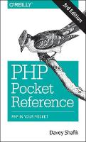 PHP Pocket Reference PHP in Your Pocket by Davey Shafik
