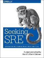 SRE in Practice by David N. Blank-Edelman