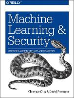 Machine Learning and Security by Clarence Chio, David Freeman