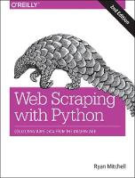 Web Scraping with Python, 2e by Ryan Mitchell
