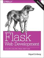 Flask Web Development 2e by Miguel Grinberg