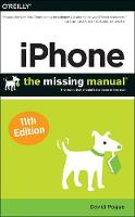 iPhone - The Missing Manual 11e by David Pogue