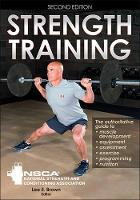 Strength Training 2nd Edition by NSCA -National Strength & Conditioning Association
