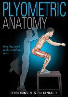 Plyometric Anatomy by Derek Hansen, Steve Kennelly