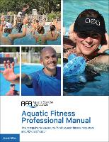 Aquatic Fitness Professional Manual 7th Edition by Aquatic Exercise Association