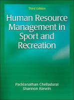 Human Resource Management in Sport and Recreation 3rd Edition by Packianathan Chelladurai