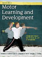 Motor Learning and Development 2nd Edition With Web Resource by Pamela Haibach, Greg Reid, Douglas Collier