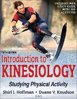 Introduction to Kinesiology 5th Edition With Web Study Guide Studying Physical Activity by Shirl J. Hoffman, Duane V. Knudson