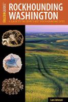 Rockhounding Washington by Lars Johnson