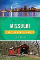 Missouri Off the Beaten Path (R) Discover Your Fun by Patti DeLano