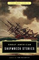 Great American Shipwreck Stories Lyons Press Classics by Tom McCarthy