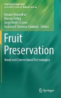 Fruit Preservation Novel and Conventional Technologies by Amauri Rosenthal