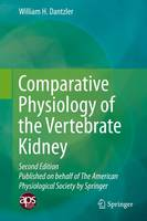 Comparative Physiology of the Vertebrate Kidney by William H. Dantzler