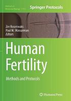 Human Fertility Methods and Protocols by Zev Rosenwaks
