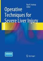 Operative Techniques for Severe Liver Injury by Rao R. Ivatury
