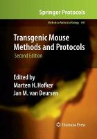 Transgenic Mouse Methods and Protocols by Marten H. Hofker