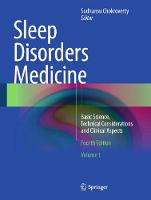Sleep Disorders Medicine Basic Science, Technical Considerations and Clinical Aspects by Sudhansu Chokroverty