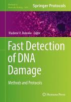 Fast Detection of DNA Damage Methods and Protocols by Vladimir V. Didenko