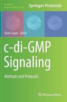 c-di-GMP Signaling Methods and Protocols by Karin Sauer