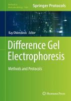 Difference Gel Electrophoresis Methods and Protocols by Kay Ohlendieck