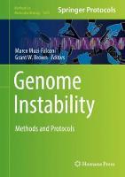 Genome Instability Methods and Protocols by Marco Muzi Falconi