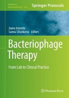 Bacteriophage Therapy From Lab to Clinical Practice by Joana Azeredo