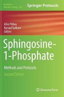 Sphingosine-1-Phosphate Methods and Protocols by Alice Pebay