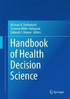 Handbook of Health Decision Science by Michael A. Diefenbach