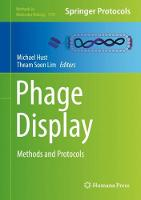 Phage Display Methods and Protocols by Michael Hust