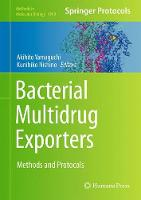 Bacterial Multidrug Exporters Methods and Protocols by Akihito Yamaguchi