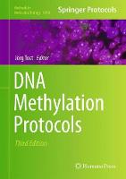 DNA Methylation Protocols by Jorg Tost