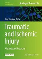 Traumatic and Ischemic Injury Methods and Protocols by Binu Tharakan