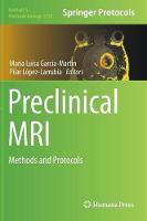 Preclinical MRI Methods and Protocols by Maria Luisa Garcia Martin