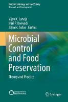 Microbial Control and Food Preservation Theory and Practice by Vijay K. Juneja
