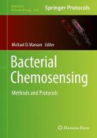 Bacterial Chemosensing Methods and Protocols by Michael D. Manson