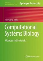 Computational Systems Biology Methods and Protocols by Tao Huang