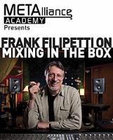 Frank Filipetti on Mixing in the Box by Frank Filipetti