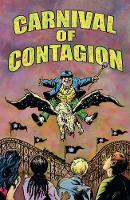 Carnival of Contagion by Judy Diamond, Bob Hall, John West